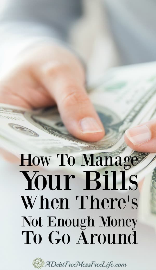 What To Do When There\u0027s Not Enough Money To Pay Bills