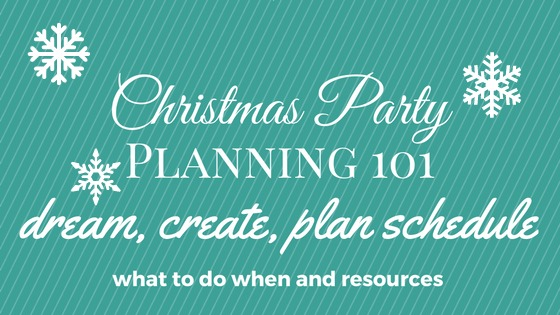 Christmas Party Planning 101