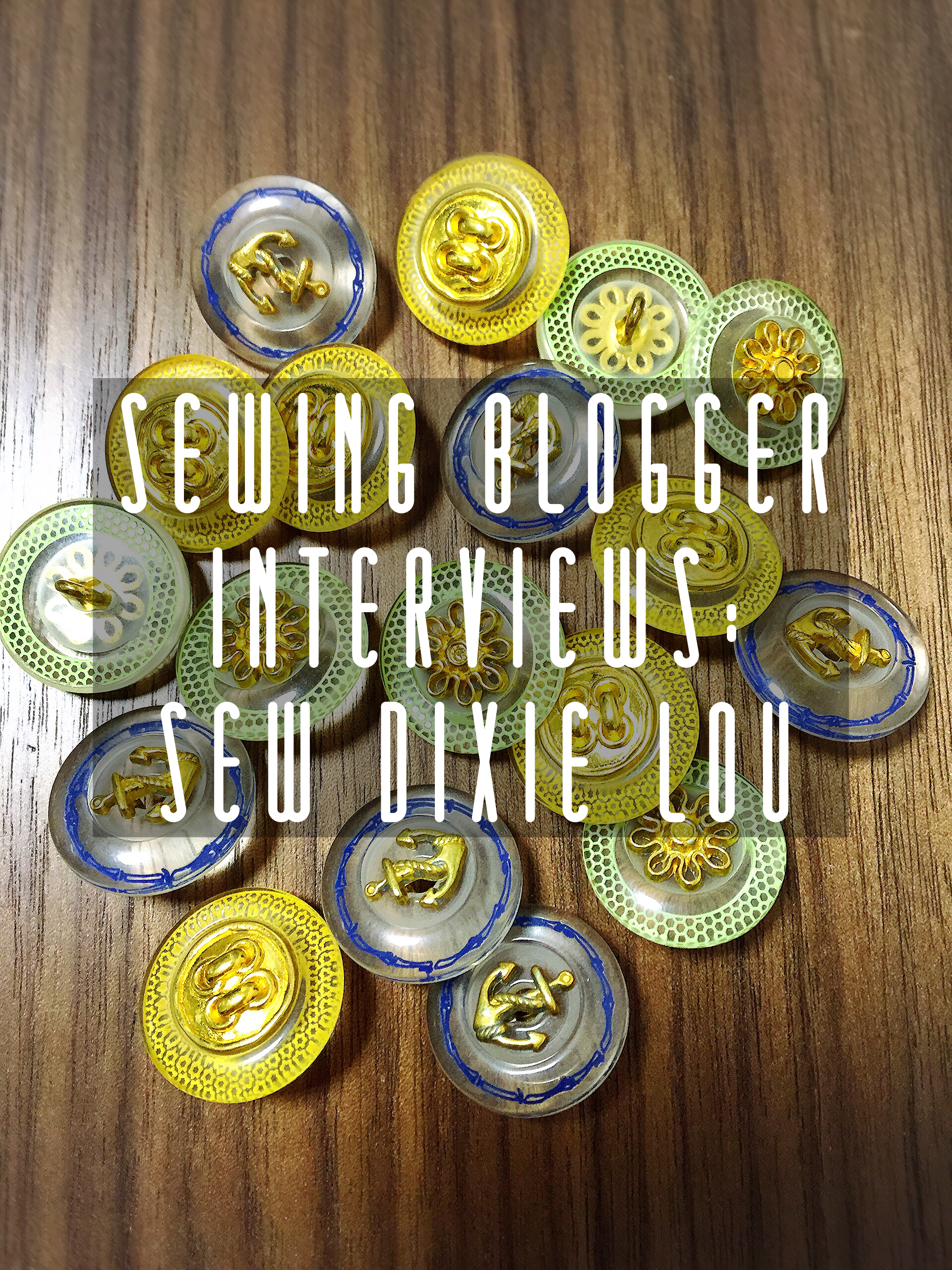 SewDixieLou_Interview