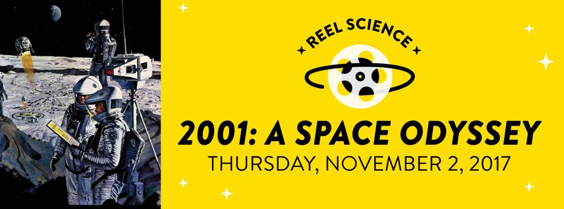 REEL Science: 2001: A Space Odyssey | November 2