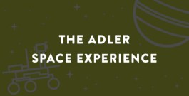 The Adler Space Experience Press Materials