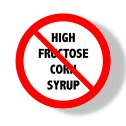High Fructose Corn Syrup – Don't Bring it Home
