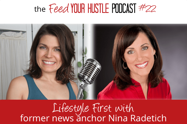 #22 Lifestyle First with Former News Anchor Nina Radetich