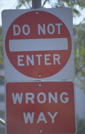Road Sign : Do Not Enter - Wron Way