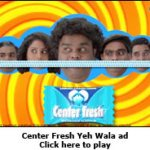 Center Fresh Yeh Wala Chewing Gum Ad