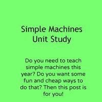 Simple Machines Unit Study