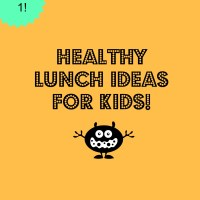 Healthy Lunch Ideas for Kids! (Part 1)