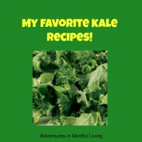 My favorite kale recipes!