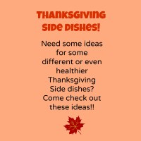 Thanksgiving side dishes!
