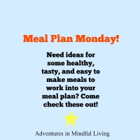 Weekly Meal Plan- Meal Plan Monday #4