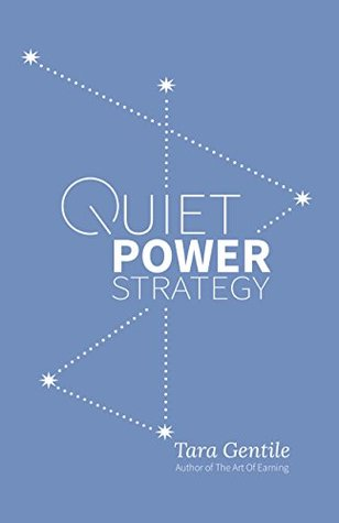 Book Review: Quiet Power Strategy by Tara Gentile