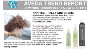 Fashion Week Fall 2013: Backstage Beauty Aveda Trend Report Ann YEE @AnnYee @Aveda #NYFW #beauty
