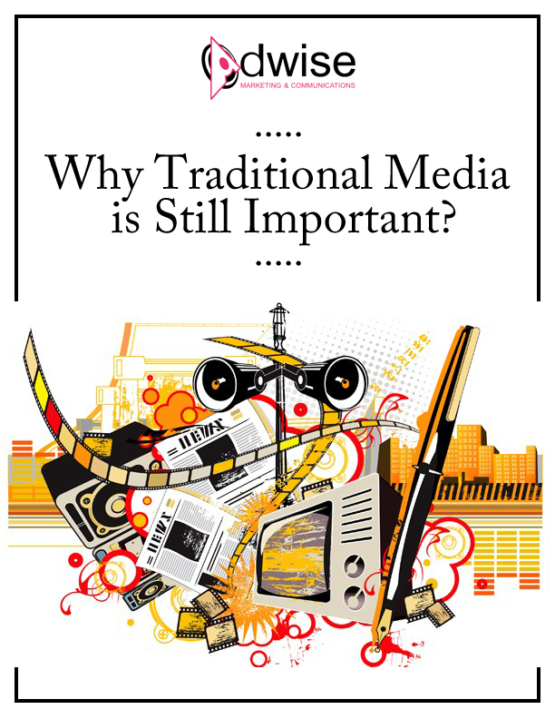 Why Traditional Media Advertising is Still Important? - Adwise