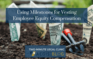 BLOG website image Using Milestones for Vesting Employee Equity Compensation