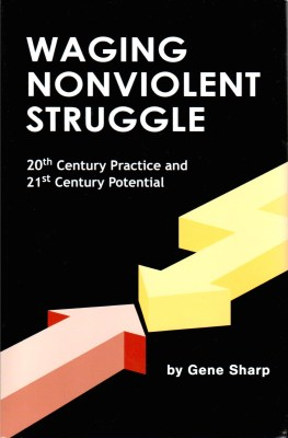 Waging Nonviolent Struggle