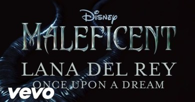 Lana Del Rey – Once Upon A Dream