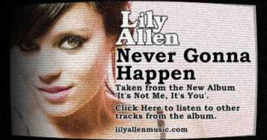 Lily Allen – Never Gonna Happen