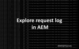 analyze request log in aem