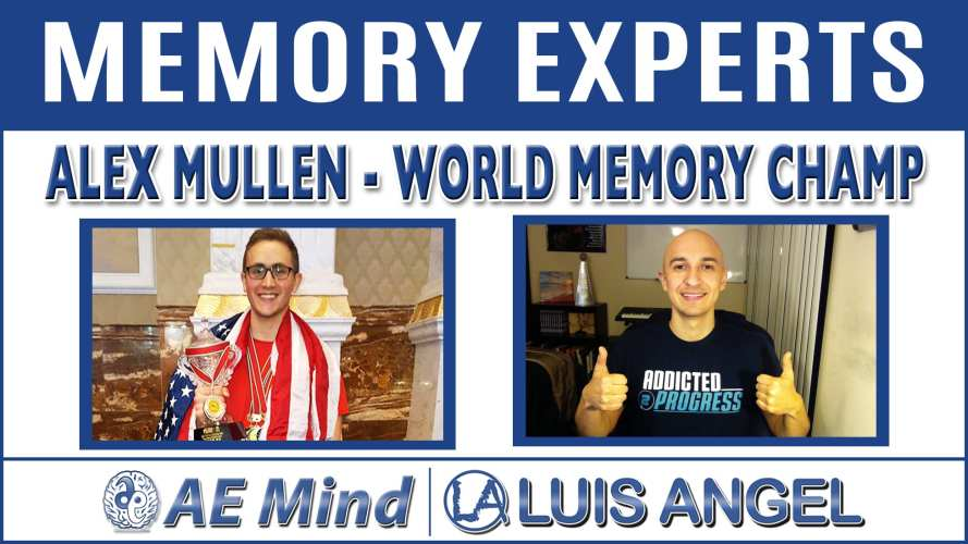 Alex Mullen – World Memory Champ | Memory Experts with Luis Angel