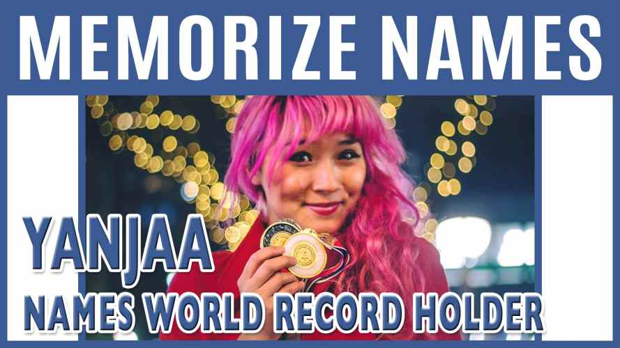 How to Memorize Names with Yanjaa | World Record Holder