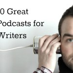 10 Great Podcasts for Writers