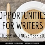 Opportunities for Writers: October and November 2016