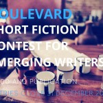 Boulevard Short Fiction Contest for Emerging Writers: Entries Close 31 December 2016