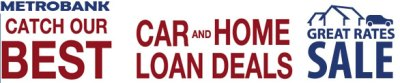 Metrobank Latest Promo: Best Car and Home Loan Deals - Banking 1731