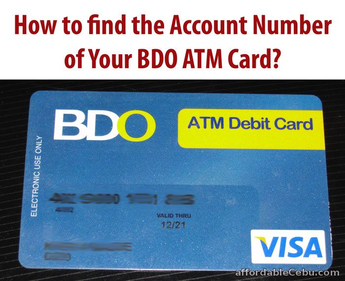 How to Find the Account Number of BDO ATM Card? - Banking 29852