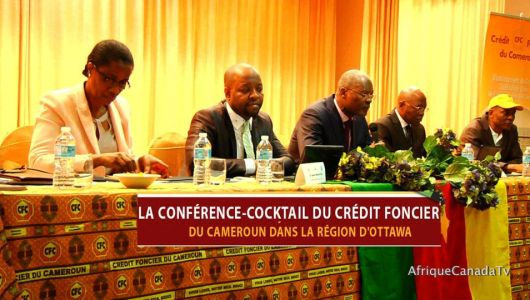 Conférence-Cocktail du crédit foncier du Cameroun à Ottawa