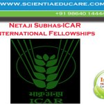 Netaji Subhas/ICAR International Fellowships for Agriculture Scholars – India