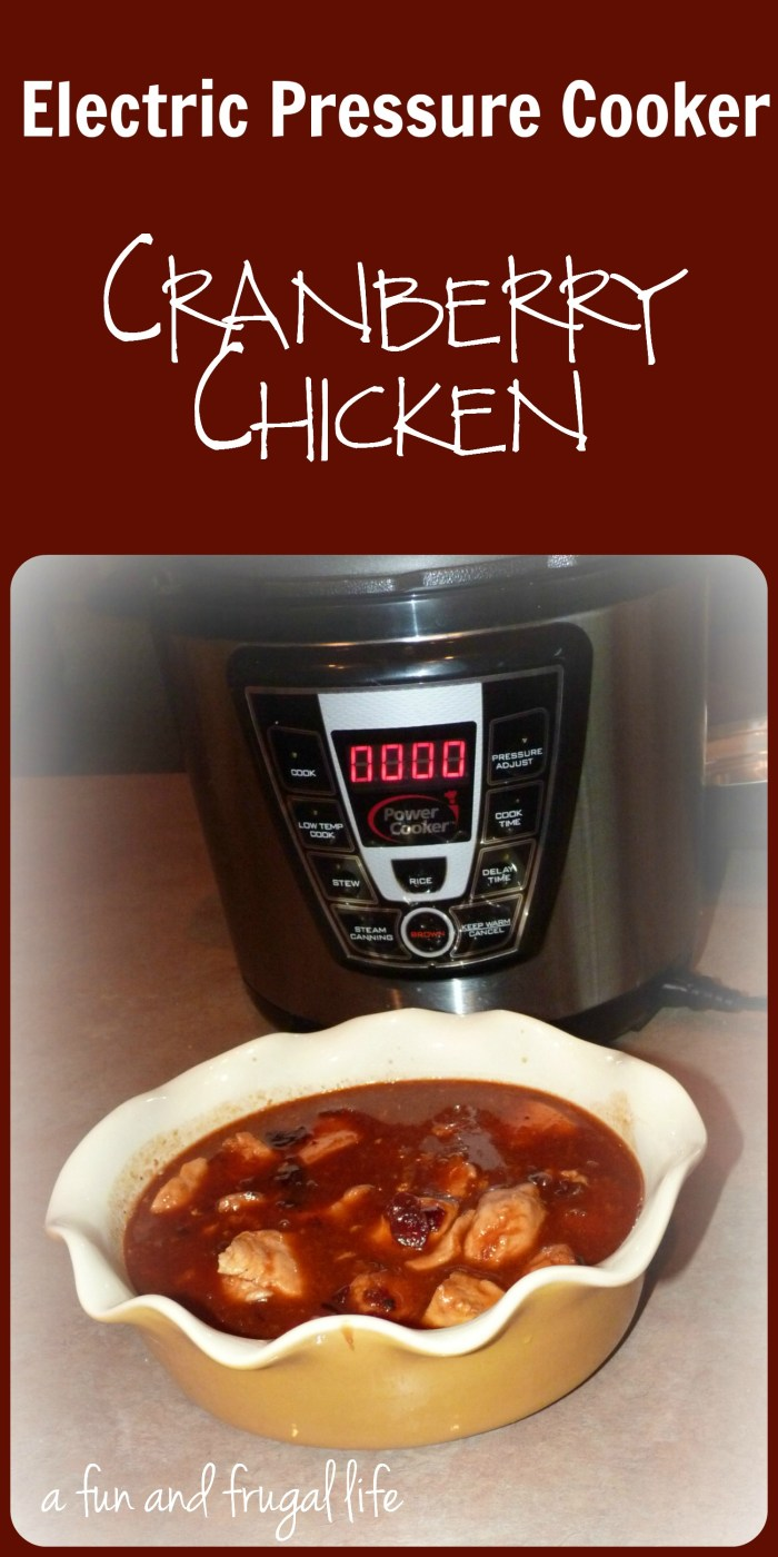 Electric Pressure Cooker - Cranberry Chicken from A Fun and Frugal Life