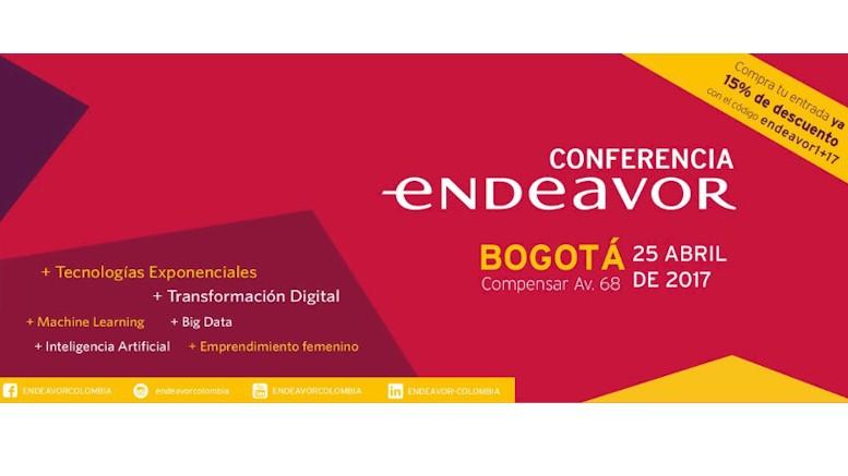 La Conferencia Endeavor Colombia 2017, evento de Emprendimiento de Alto Impacto, abrirá sus puertas mañana