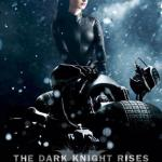 Dark Night Rises - Catwoman Poster
