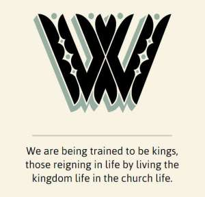 We are being trained to be kings, those reigning in life by living the kingdom life in the church life.