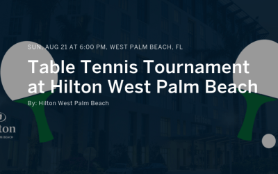 Come and compete at the Table Tennis Tournament at Hilton West Palm Beach