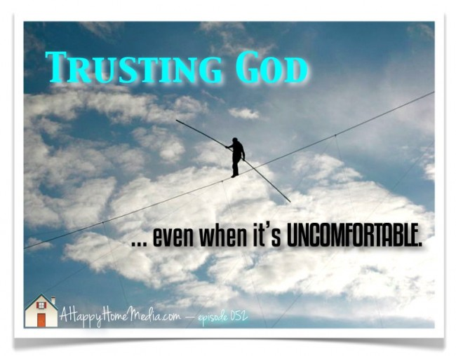 Trusting God HHP 052