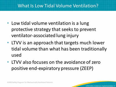 Low Tidal Volume Ventilation Introduction, Evidence, and