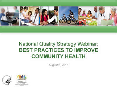 Webinar Transcript - The National Quality Strategy Best Practices