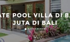 Private Vila Yang Ada Di Bali