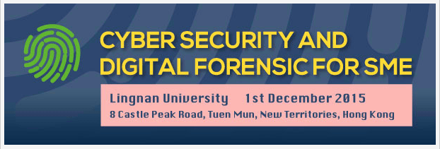 2015-10-08 – Cyber Security & Digital Forensic For SME