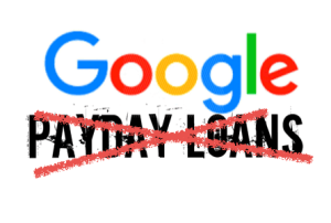 Google Bans Payday And Other Predatory Loan Ads. : Akiit.com