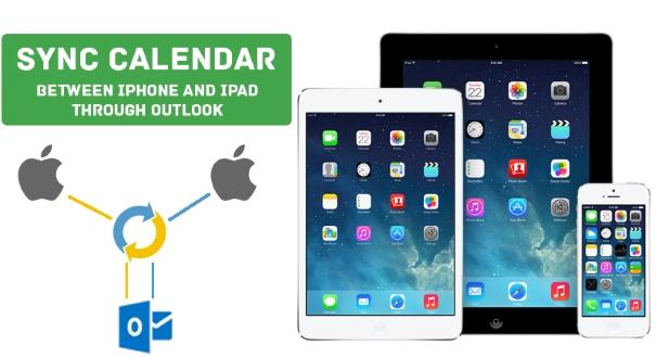Sync iPhone Calendar with iPad Calendar Through Outlook