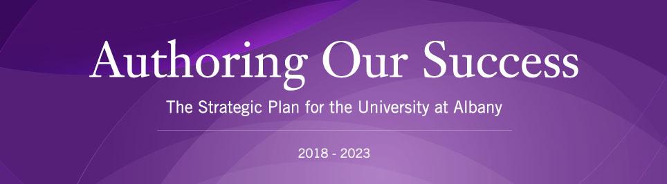 Strategic Plan - University at Albany - SUNY - strategic plan