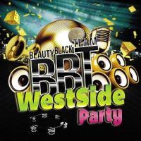 Beauty Black Team (BBT) - westside party