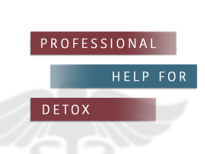 Seek Professional Help For Detox