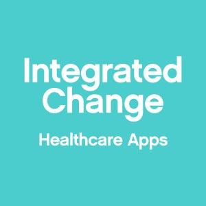 Integrated Change - Innovative Healthcare Apps