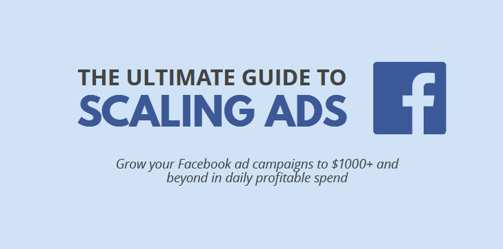 Ultimate Guide on Scaling Facebook Ad Campaigns \u2013 alexfedotoff