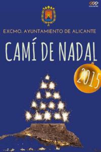 Cami de Nadal.  Vive Alicante en Navidad @ Alicante
