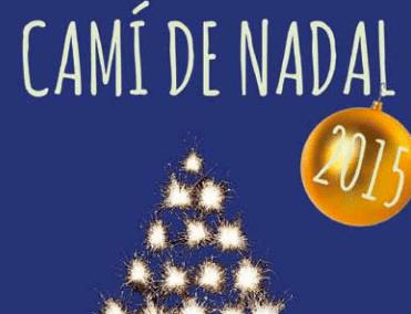 Camí de Nadal 2015. Sumérgete en la magia de la Navidad…